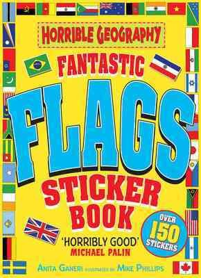 Fantastic Flags Sticker Book (Horrible Geography)