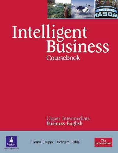 Intelligent Business Upper-Intermediate Course Book Pack (with    Audio CD*2 and Style  Guide)