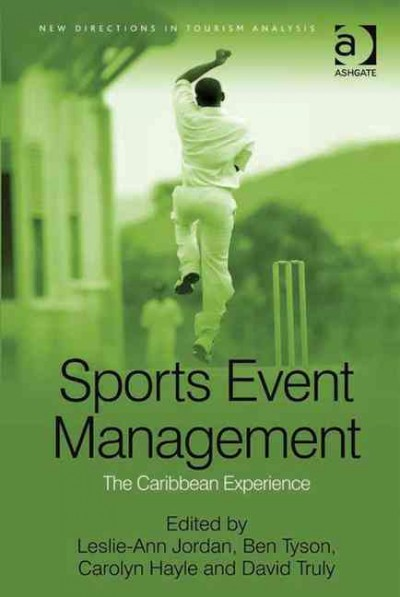 Sports event management : the Caribbean experience /