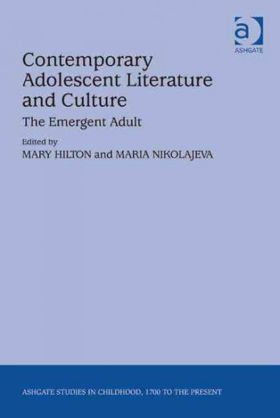 Contemporary adolescent literature and culture : the emergent adult /