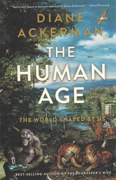 The human age : : the world shaped by us