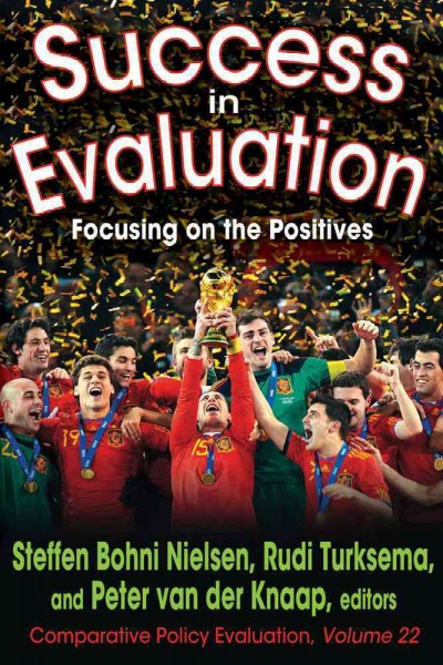 Success in evaluation : focusing on the positives /