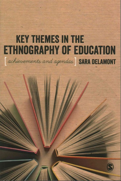 Key themes in the ethnography of education : achievements and agendas /