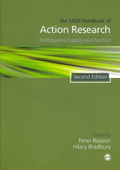 The Sage handbook of action research : participative inquiry and practice /
