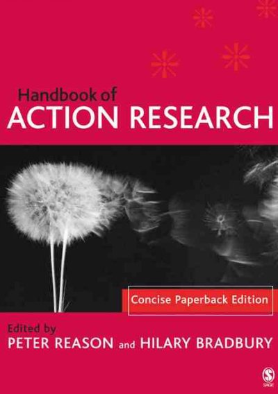 Handbook of action research : the concise paperback edition /