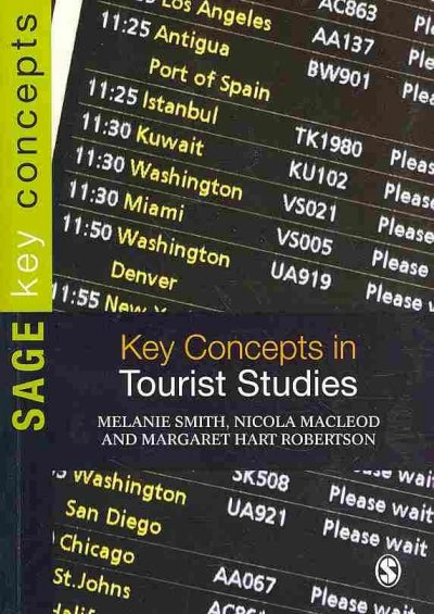 Key concepts in tourist studies /