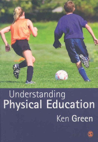 Understanding physical education /