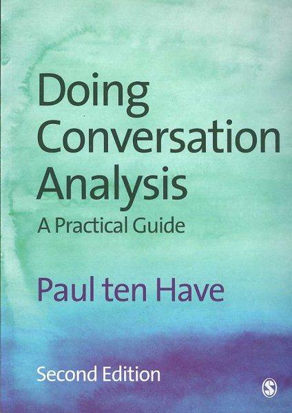Doing conversation analysis /