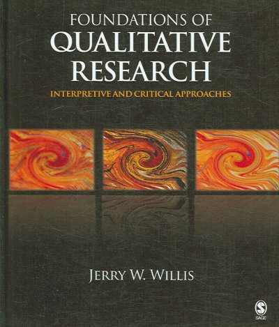 Foundations of qualitative research : interpretive and critical approaches /