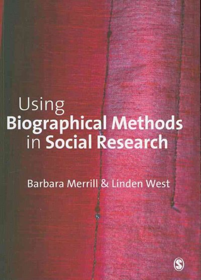 Using biographical methods in social research /