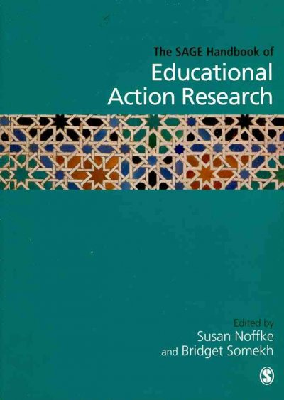 The SAGE handbook of educational action research /