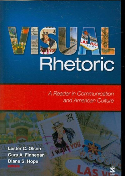 Visual rhetoric : a reader in communication and American culture