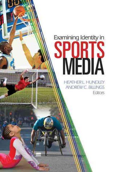 Examining identity in sports media /