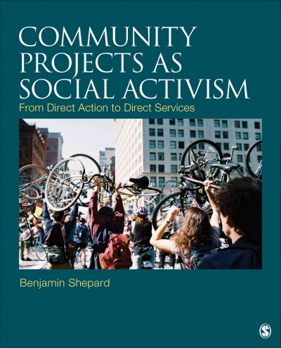Community practice as social activism : from direct action to direct services