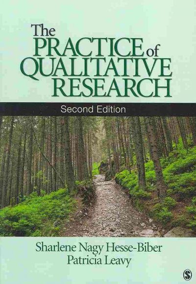 The practice of qualitative research /