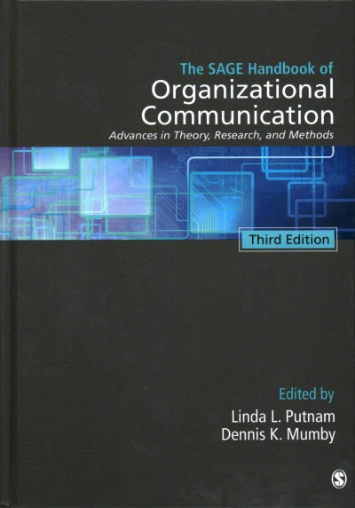 The SAGE handbook of organizational communication : advances in theory, research, and methods /