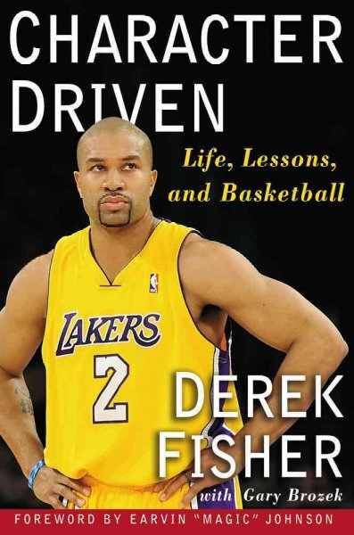 Character driven : life, lessons, and basketball /