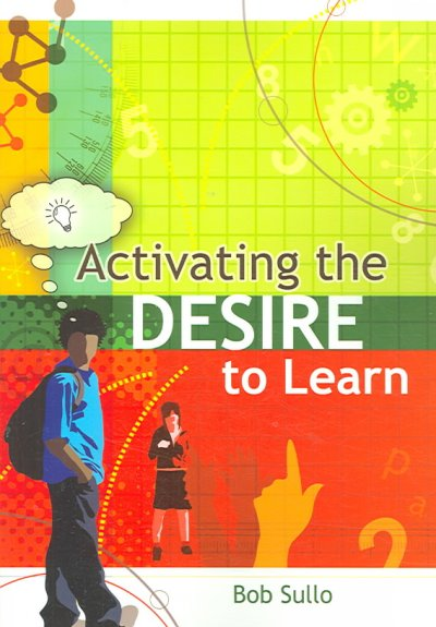 Activating the desire to learn /