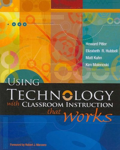 Using technology with classroom instruction that works /