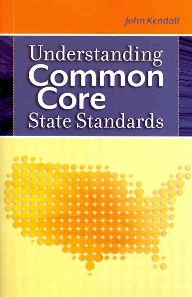 Understanding common core state standards /