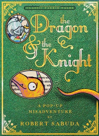 The dragon & the knight : a pop-up misadventure /