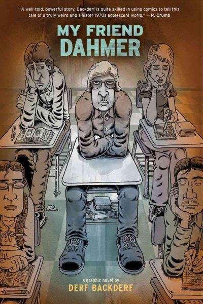 My friend Dahmer : a graphic novel /