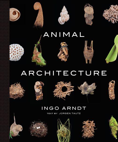 Animal architecture /