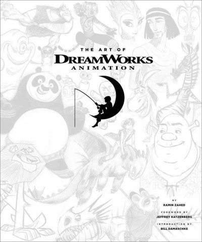 The art of DreamWorks animation /