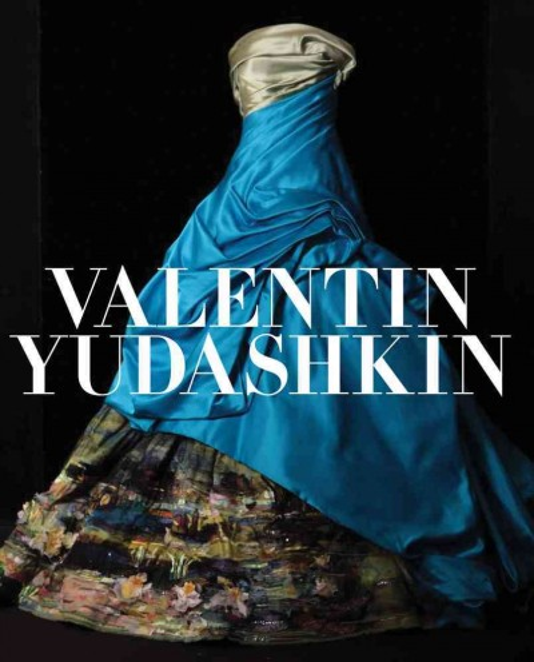 Valentin Yudashkin : : 25 years of creation