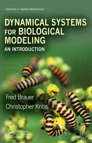 Dynamical systems for biological modeling : an introduction