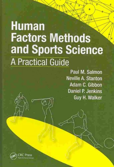 Human factors methods and sports science : a practical guide /