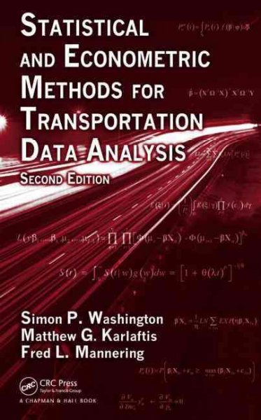 Statistical and econometric methods for transportation data analysis /