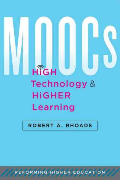 MOOCs, high technology, and higher learning /