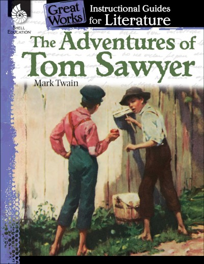 The adventures of Tom Sawyer : : a guide for the novel by Mark Twain