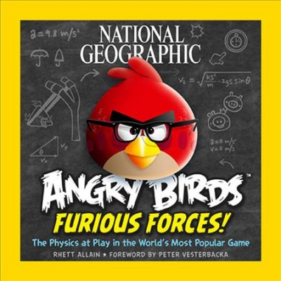 National Geographic Angry birds furious forces : : the physics at play in the world