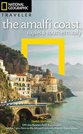 National Geographic Traveler the Amalfi Coast, Naples and Southern Italy