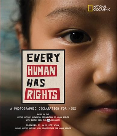 Every human has rights : a photographic declaration for kids /