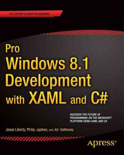 Pro Windows 8.1 development with XAML and C# /