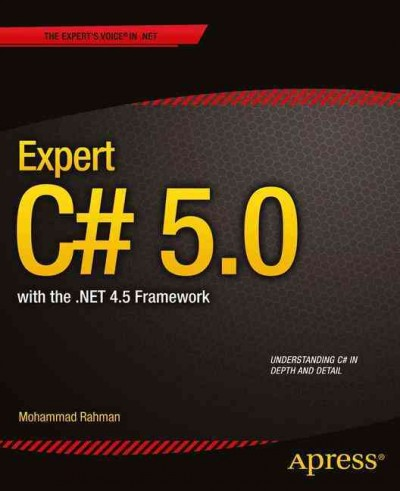 Expert C# 5.0 with .NET 4.5 framework /