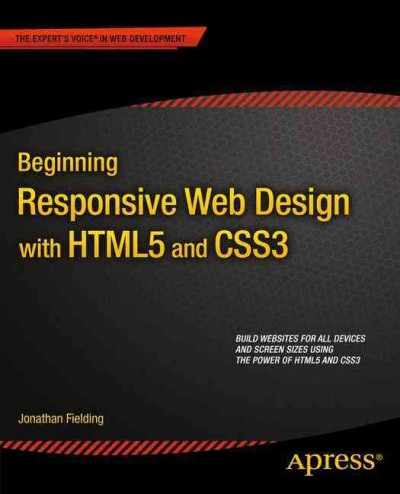 Beginning responsive web design with HTML5 and CSS3 /