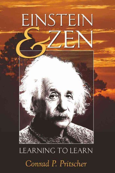 Einstein & Zen : learning to learn /