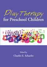 Play therapy for preschool children /