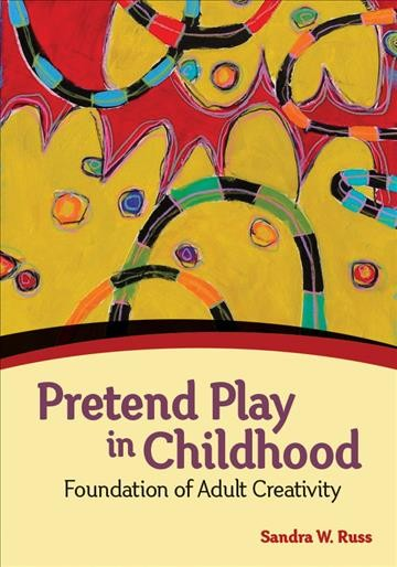 Pretend play in childhood : foundation of adult creativity /