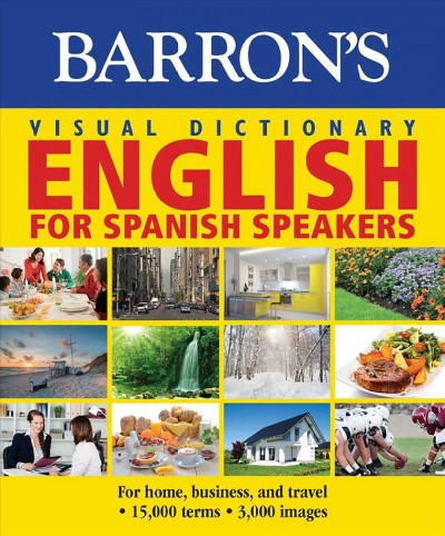 Barron's Visual Dictionary- English for Spanish Speakers