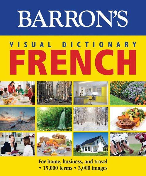 Barron's Visual Dictionary - French
