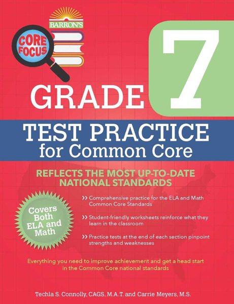 Barron's Core Focus - Grade 7 Test Practice for Common Core