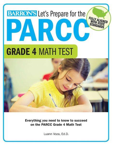 Let's Prepare for the Parcc Grade 4 Math Test