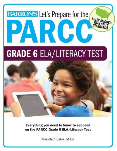 Let's Prepare for the Parcc Grade 6 Ela Test