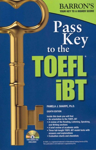 Pass key to the TOEFL iBT /