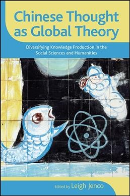 Chinese Thought As Global Theory
